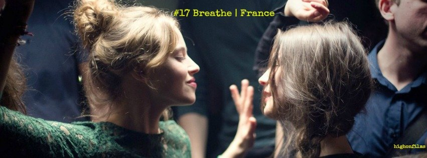 17Breathe highonfilms