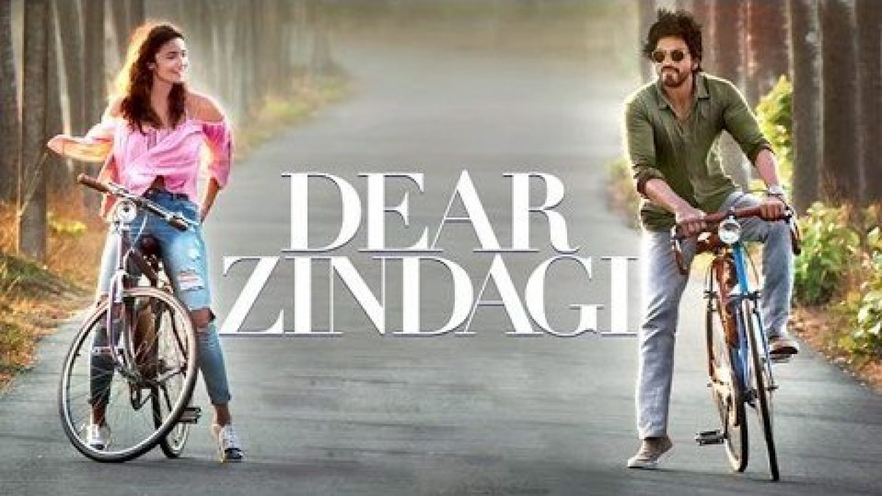 Dear Zindagi [2016] : A Love Letter to Life - High On Films