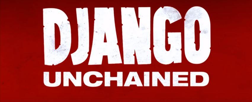Quentin Tarantino films Ranked Django Unchained