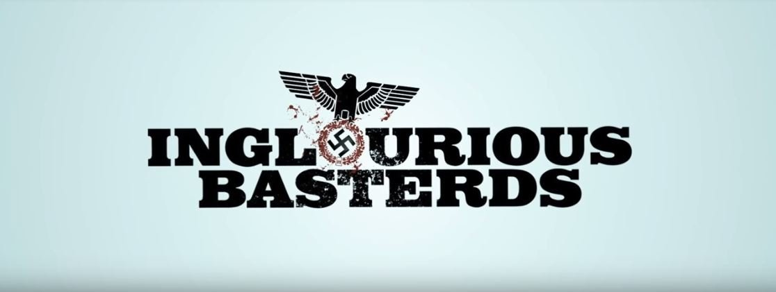 Quentin Tarantino films Ranked - Inglourious basterds